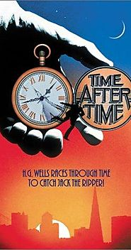 10 Best Movies With Time Travelers | Time After Time (1979)