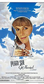10 Best Movies With Time Travelers | Peggy Sue Got Married (1986)