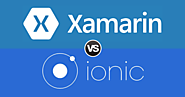 Which One Is Your Pick For Cross-Platform App Development – Xamarin or Ionic?