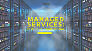 The Whys and Whats of Cloud Computing vs. Managed Services