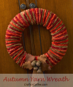 A beautiful Fall Yarn Wreath you can make in an afternoon | Crafts 'n Coffee on WordPress.com