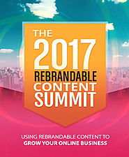 Rebrandable Content Summit 2017 Review - 80% Discount and $26,800 Bonus