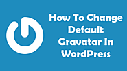 How To Change Gravatar In WordPress - Free Tech Tutors