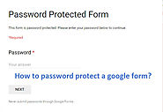 How To Password Protect The Google Form? - Free Tech Tutors