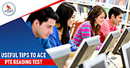 Useful Tips To Ace PTE Reading Test