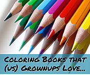 Coloring Books for Grownups - Best of What Adults Love to Color in 2017