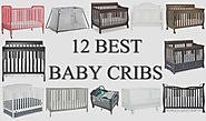 12 Best Baby Cribs Worth Buying in 2017 - Mom's Choice Baby Beds