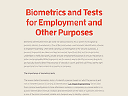 Biometrics and Tests for Employment and Other Purposes