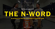 The n-word: An interactive project exploring a singular word