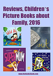 Reviews, Children's Picture Books about Family, 2016