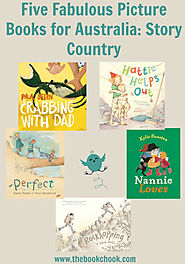 Reviews, Five Fabulous Picture Books for Australia: Story Country