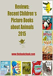 Reviews: Recent Picture Books about Animals 2015 (1)
