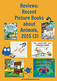Reviews: Recent Picture Books about Animals, 2015 (2)