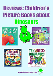 Reviews: Children's Picture Books about Dinosaurs