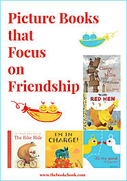 Picture Books that Focus on Friendship
