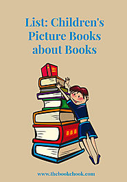 List: Children's Picture Books about Books