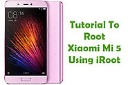 How To Root Xiaomi Mi 5 Android Smartphone Using iRoot