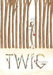 Twig: in Books, Apps and Gift Ideas for Kids and Other People, 2016