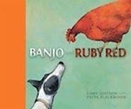 Banjo and Ruby Red in Chookeriffic Children's Book Giveaway