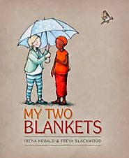 My Two Blankets reviewed in Excellent Resources for Anzac Day 2015