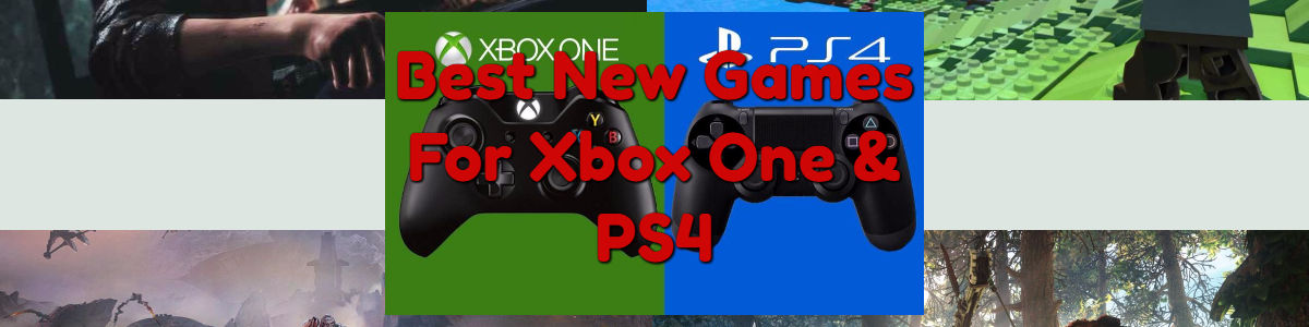 Headline for Best New Games For Xbox One And PS4 Reviews