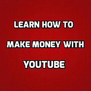 How to make money with Youtube - Beginner's Guide
