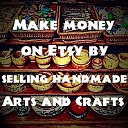 How to Sell Handmade Arts & Crafts Online and Earn with Etsy