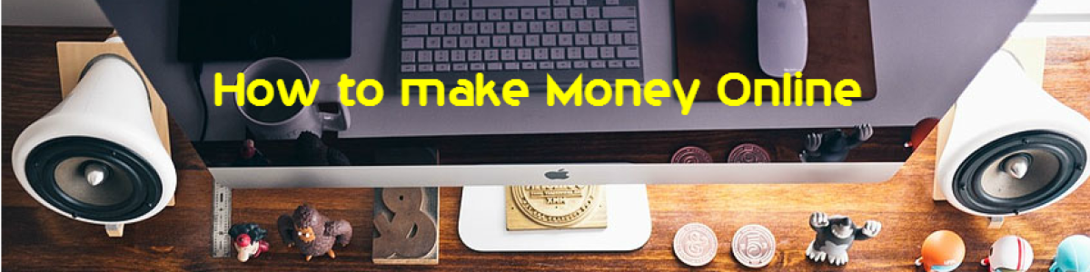 Headline for Legitimate ways to make money online