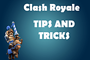 Tricks For Clash of Royale Beginners