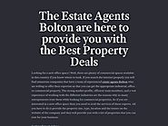 The Estate Agents Bolton are here to provide you with the Best Property Deals