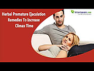 Herbal Premature Ejaculation Remedies To Increase Climax Time