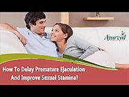 How To Delay Premature Ejaculation And Improve Sexual Stamina