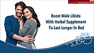 Boost Male Libido With Herbal Supplement To Last Longer In Bed