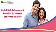 Herbal Male Enhancement Remedies To Increase Sex Power Naturally