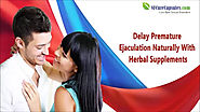 Delay Premature Ejaculation Naturally With Herbal Supplements