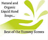 The Best Natural Liquid Hand Soaps with Yummy Scents