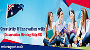 Creativity & Innovation with Dissertation Writing Help UK