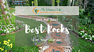 Get the Best Rocks for Your Garden