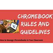 Chromebook Rules and Guidelines