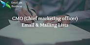 CMO Mailing List | CMO Email Database - Chief Marketing Officers Lists