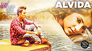 Alvida Lyrics - Luv Shv Pyar Vyar | Mohammed Irfan | GAK and Dolly Chawla
