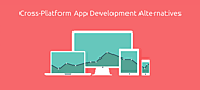 3 Best Cross-Platform Alternatives For Enterprise Mobile App Development