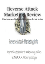 Reverse Attack Marketing Review: What you need to know before you decide to buy
