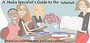 A Media Specialist's Guide to the Internet