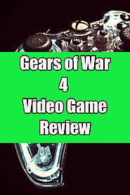 Gears of War 4 Review 2017 - Great Gift Ideas | Home and Garden