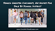 Search Greater Cincinnati, OH Homes For Sale Through School District