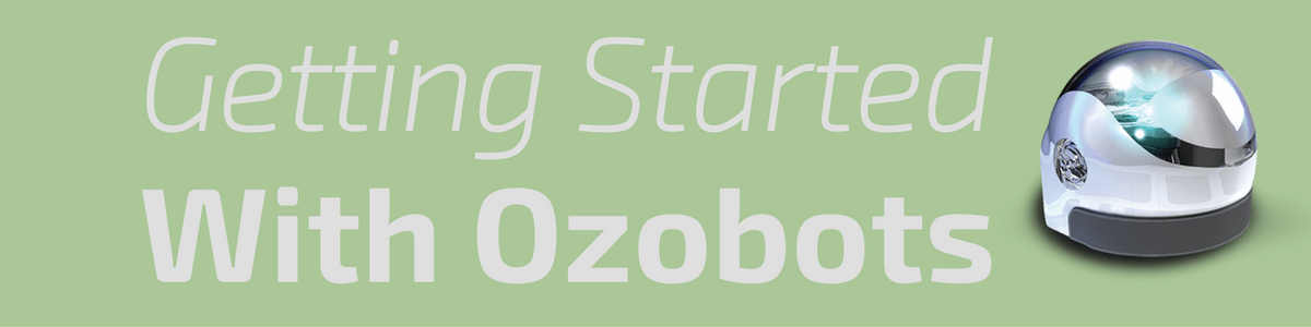 Headline for Getting Started With Ozobots