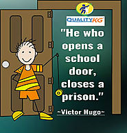 """He Who Opens a School Door, Closes a Prison."""