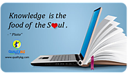 Knowledge is the food of the soul.