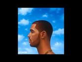 Drake - Own It (Nothing Was The Same)